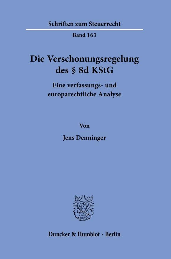 Cover Die Verschonungsregelung des § 8d KStG