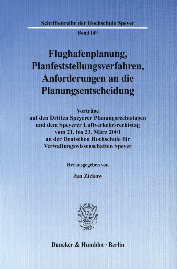 Cover Flughafenplanung, Planfeststellungsverfahren, Anforderungen an die Planungsentscheidung