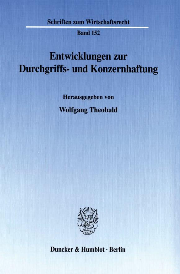 Cover Entwicklungen zur Durchgriffs- und Konzernhaftung