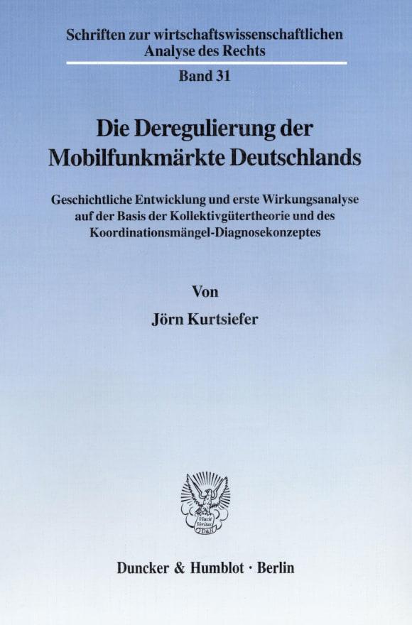 Cover Die Deregulierung der Mobilfunkmärkte Deutschlands