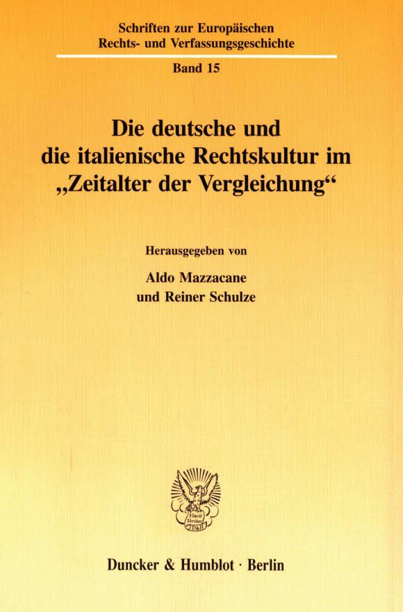 Cover Die deutsche und die italienische Rechtskultur im
