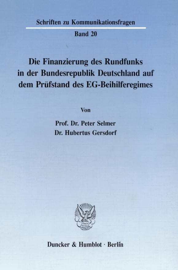 Cover Die Finanzierung des Rundfunks in der Bundesrepublik