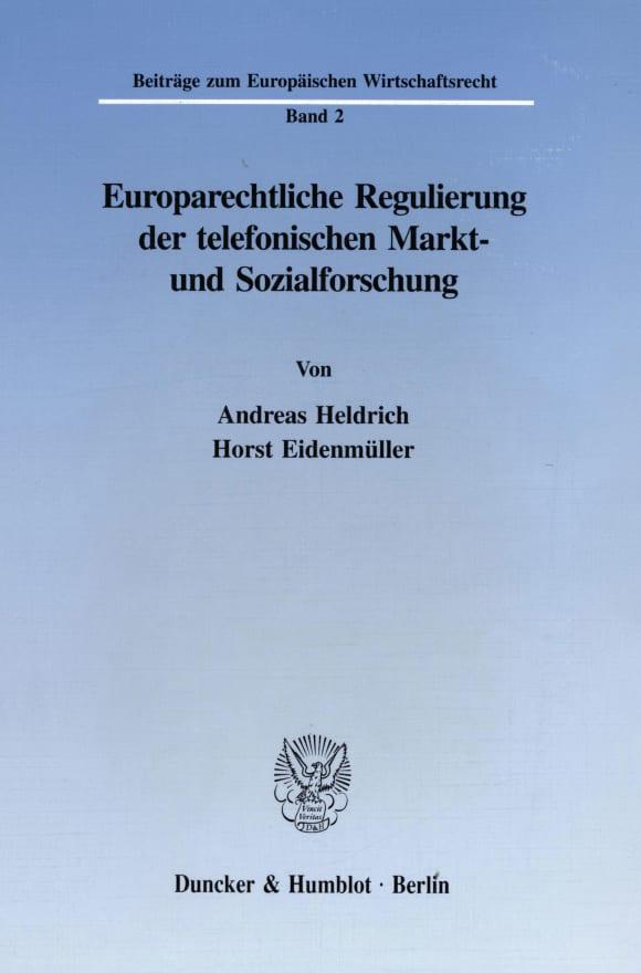 Cover Europarechtliche Regulierung der telefonischen Markt- und Sozialforschung
