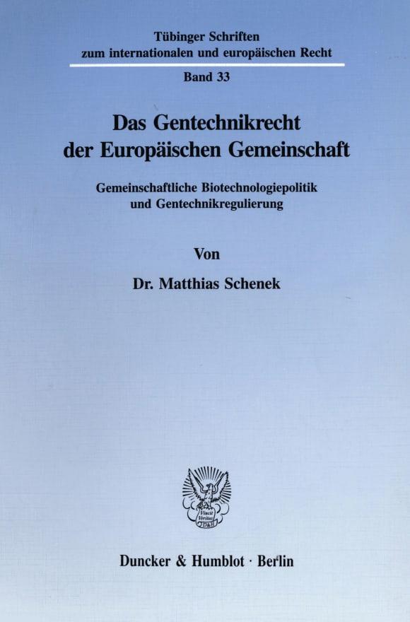 Cover Das Gentechnikrecht der Europäischen Gemeinschaft