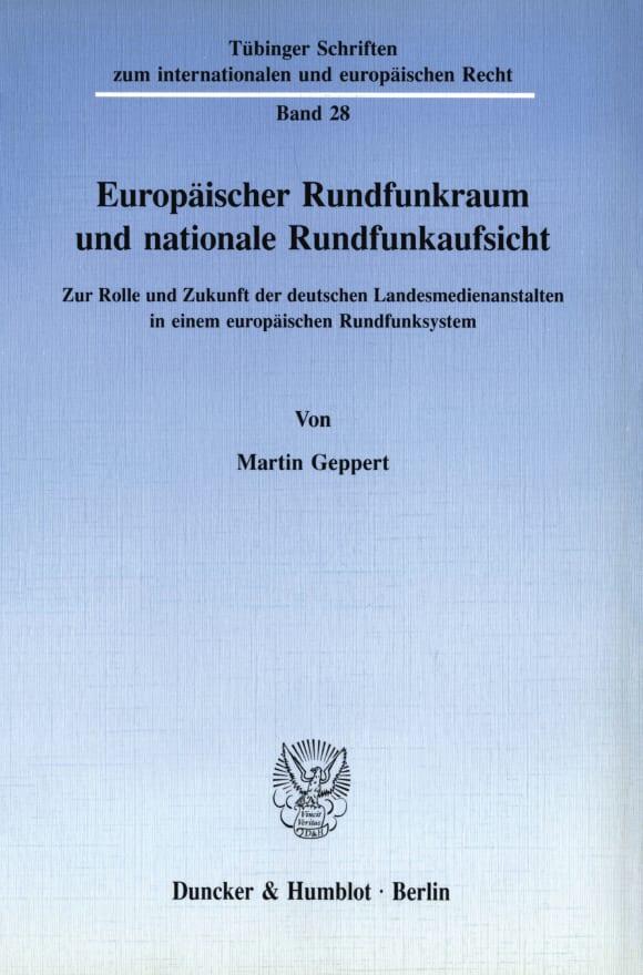 Cover Europäischer Rundfunkraum und nationale Rundfunkaufsicht