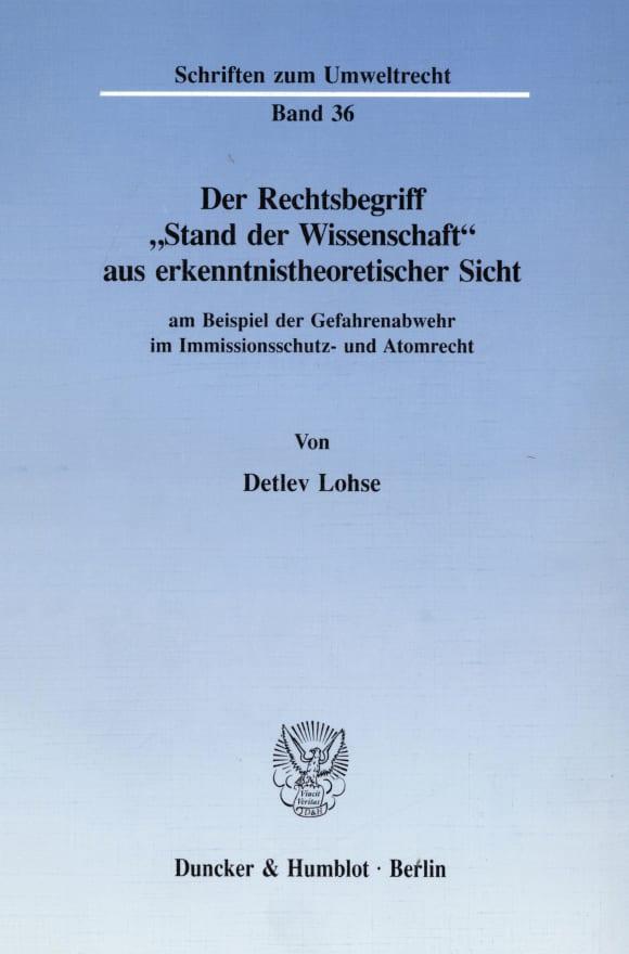 Cover Der Rechtsbegriff »Stand der Wissenschaft« aus erkenntnistheoretischer Sicht