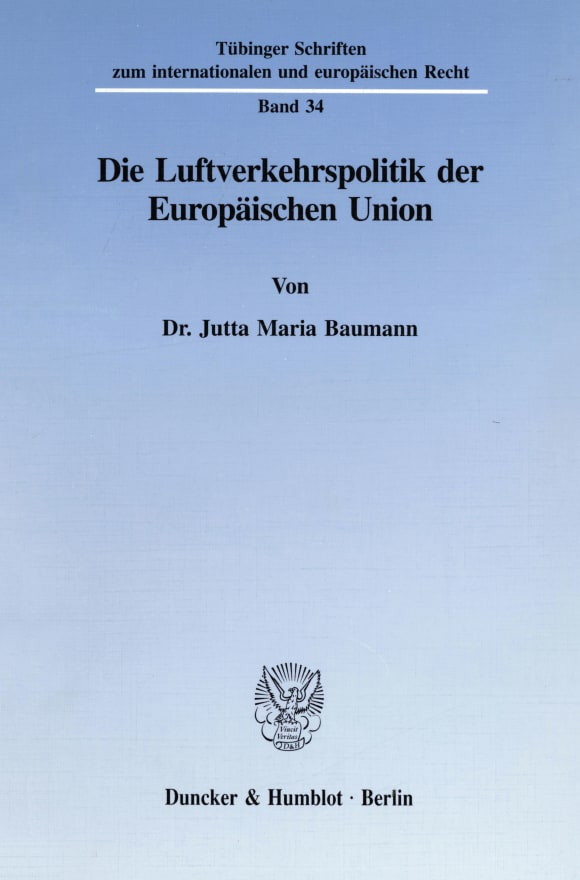Cover Die Luftverkehrspolitik der Europäischen Union