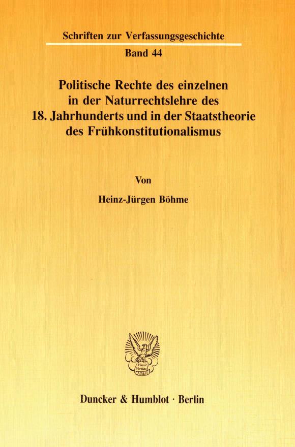 Cover Politische Rechte des einzelnen in der Naturrechtslehre des 18. Jahrhunderts und in der Staatstheorie des Frühkonstitutionalismus