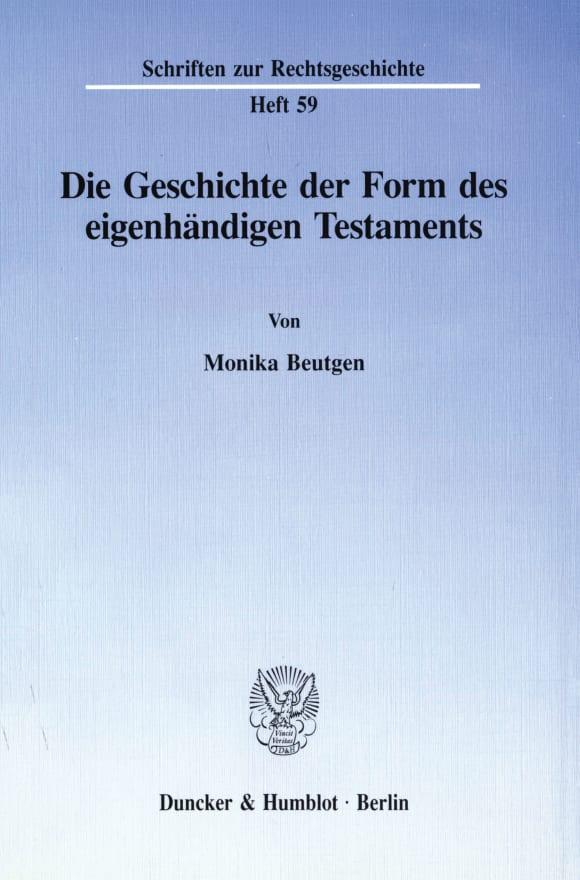 Cover Die Geschichte der Form des eigenhändigen Testaments