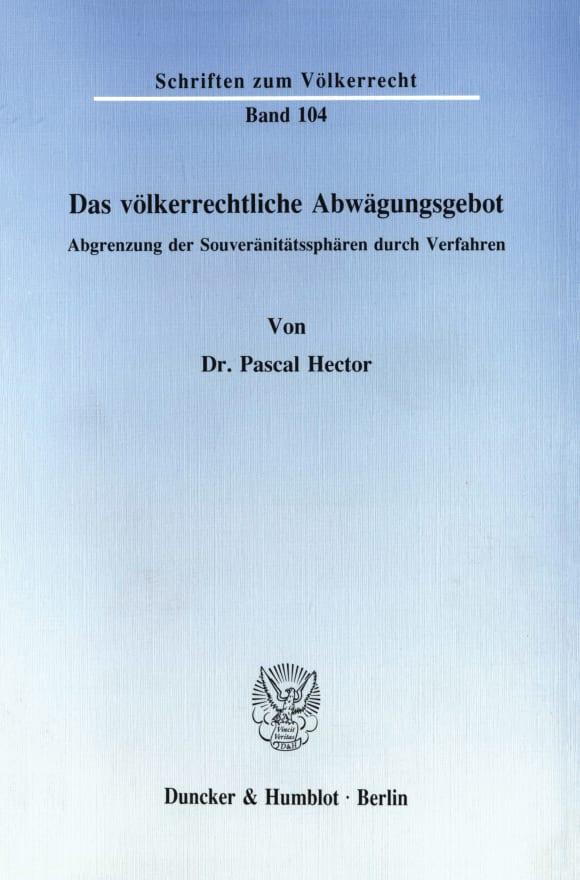 Cover Das völkerrechtliche Abwägungsgebot