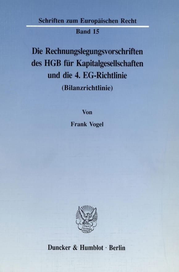 Cover Die Rechnungslegungsvorschriften des HGB für Kapitalgesellschaften und die 4. EG-Richtlinie (Bilanzrichtlinie)