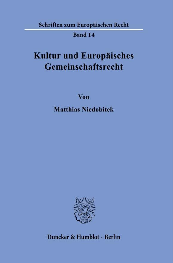 Cover Kultur und Europäisches Gemeinschaftsrecht
