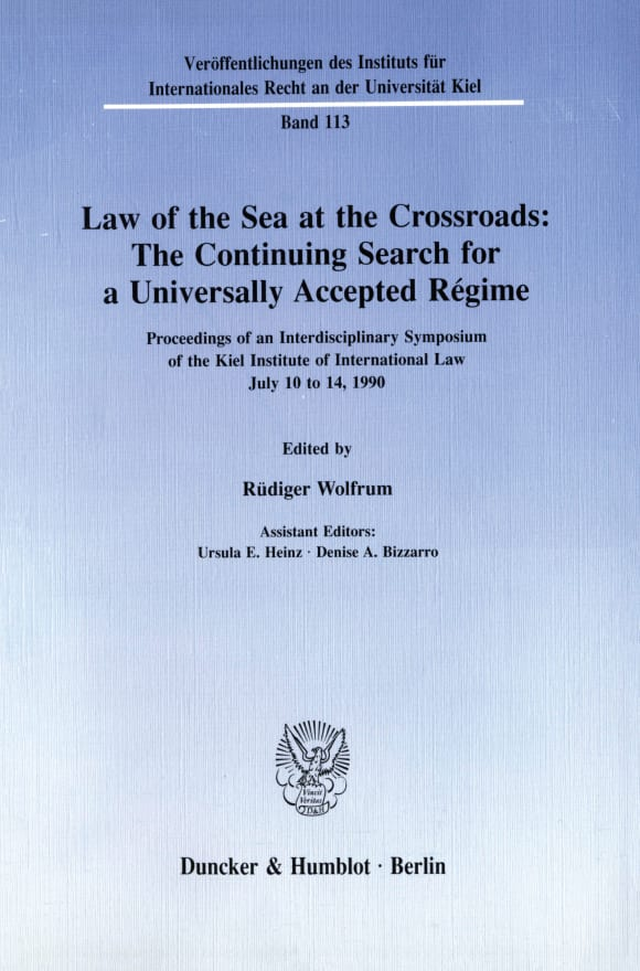 Cover Law of the Sea at the Crossroads: The Continuing Search for a Universally Accepted Régime