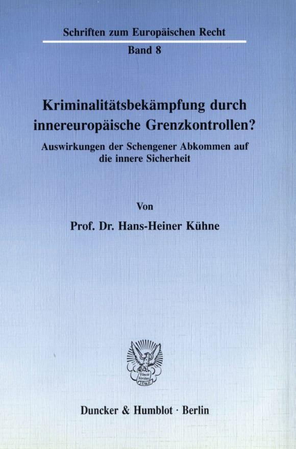 Cover Kriminalitätsbekämpfung durch innereuropäische Grenzkontrollen?