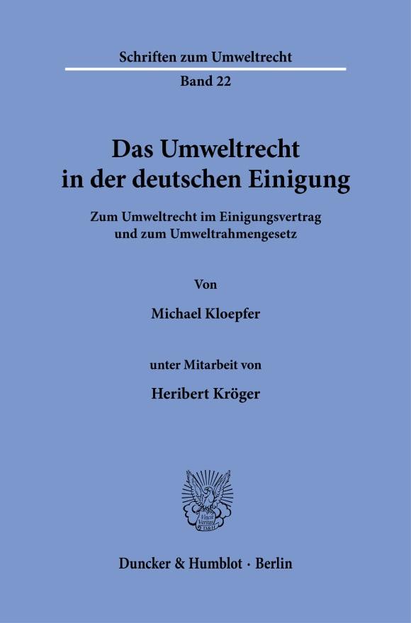 Cover Das Umweltrecht in der deutschen Einigung