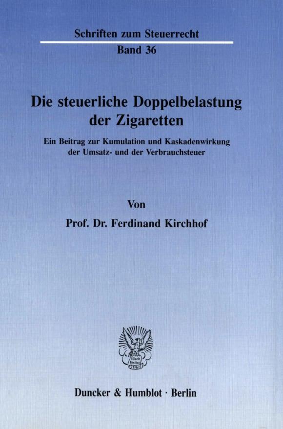 Cover Die steuerliche Doppelbelastung der Zigaretten