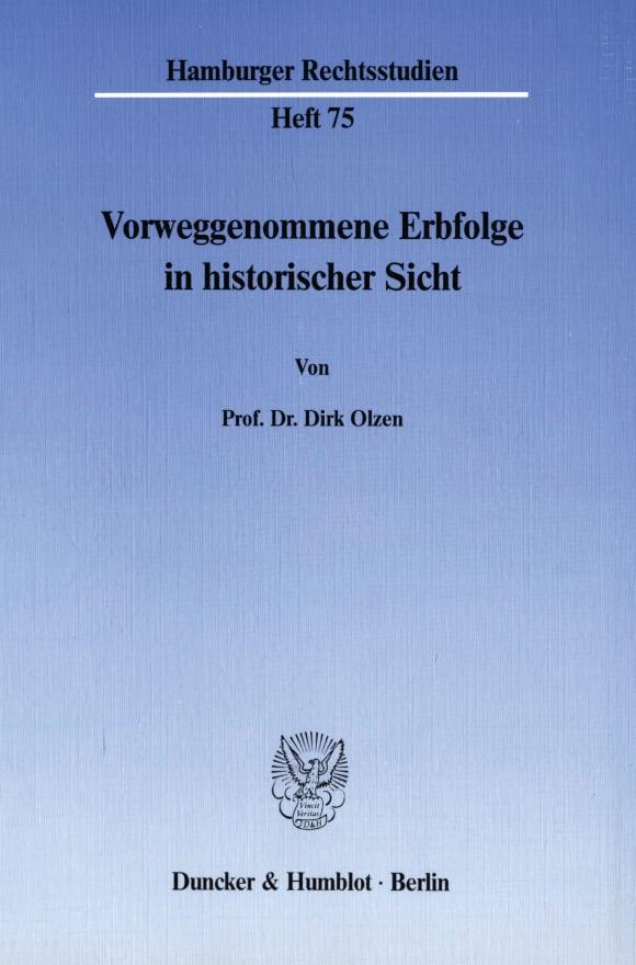 Cover Vorweggenommene Erbfolge in historischer Sicht