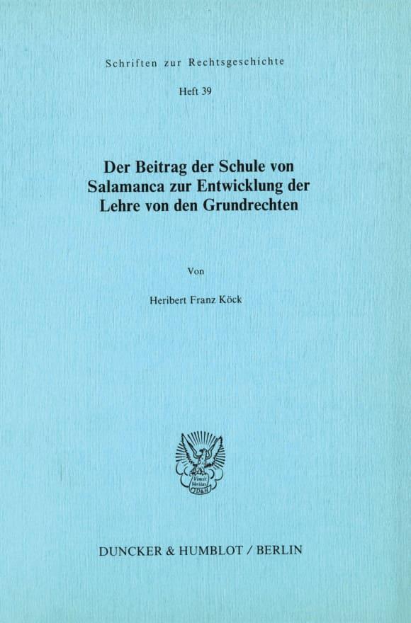 Cover Der Beitrag der Schule von Salamanca zur Entwicklung der Lehre von den Grundrechten