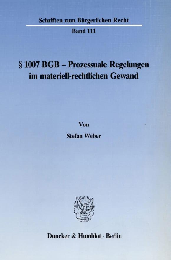 Cover § 1007 BGB - Prozessuale Regelungen im materiell-rechtlichen Gewand