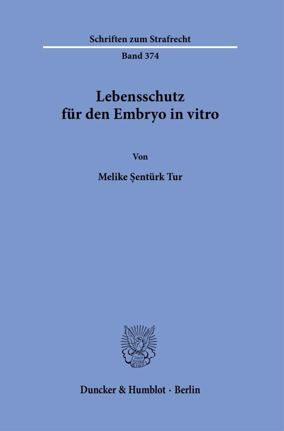Cover Lebensschutz für den Embryo in vitro