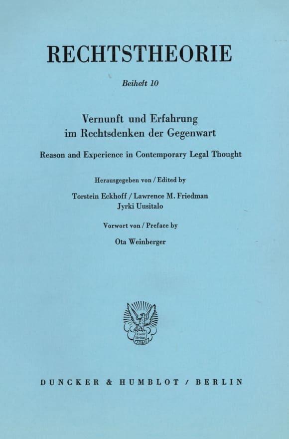 Cover Vernunft und Erfahrung im Rechtsdenken der Gegenwart / Reason and Experience in Contemporary Legal Thought