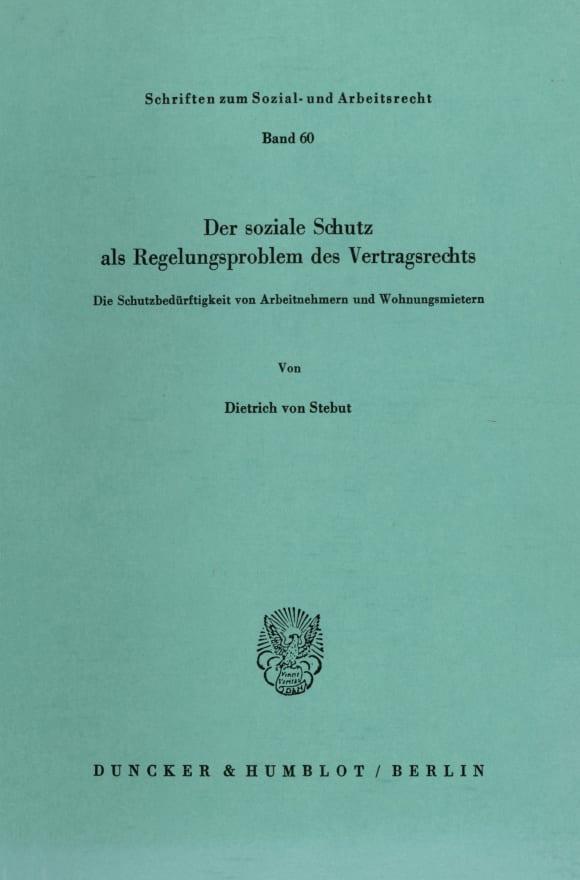 Cover Der soziale Schutz als Regelungsproblem des Vertragsrechts