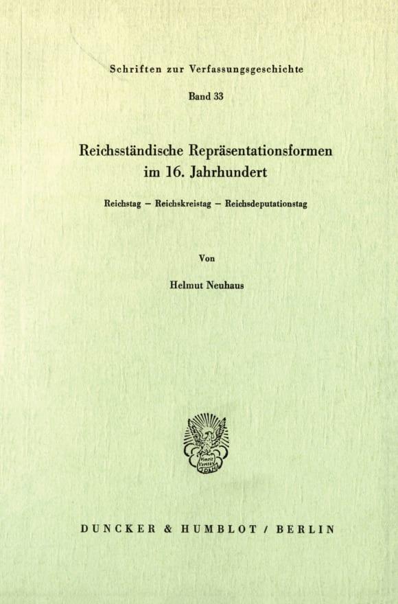 Cover Reichsständische Repräsentationsformen im 16. Jahrhundert