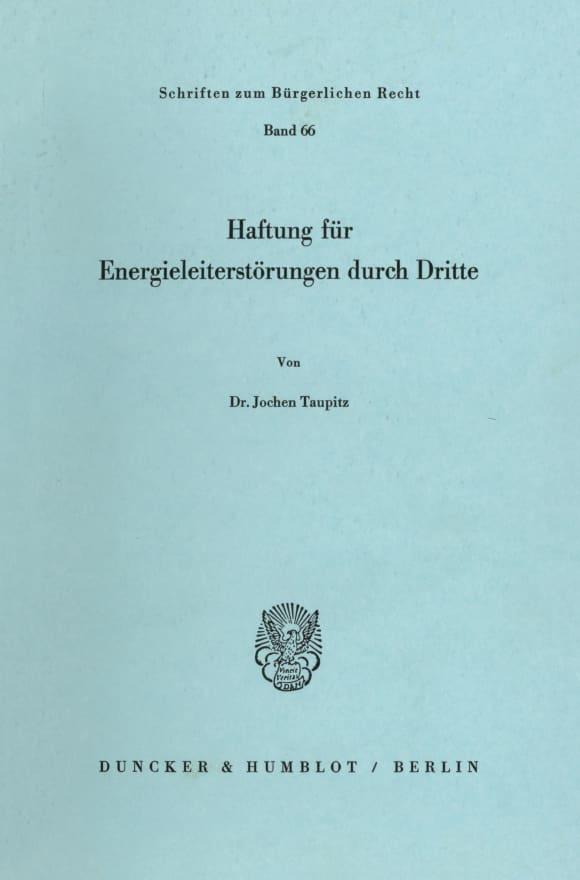 Cover Haftung für Energieleiterstörungen durch Dritte