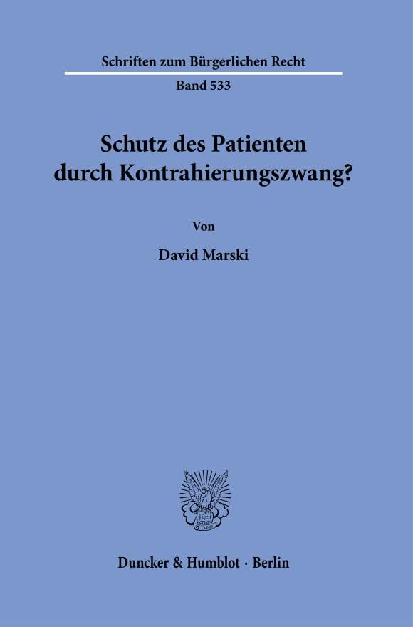 Cover Schutz des Patienten durch Kontrahierungszwang?