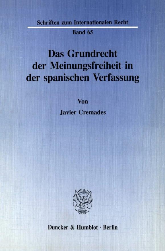 Cover Das Grundrecht der Meinungsfreiheit in der spanischen Verfassung