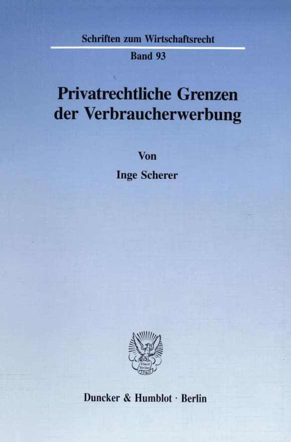 Cover Privatrechtliche Grenzen der Verbraucherwerbung