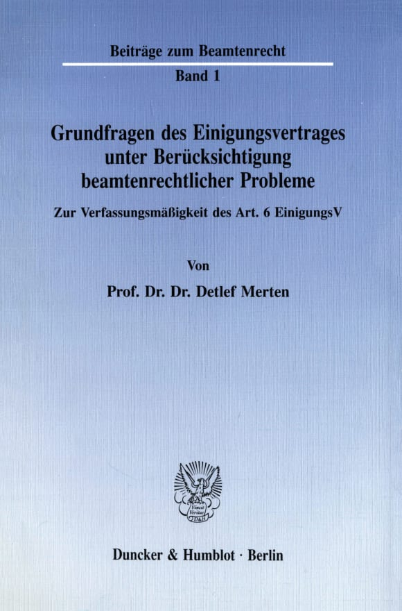Cover Grundfragen des Einigungsvertrages unter Berücksichtigung beamtenrechtlicher Probleme