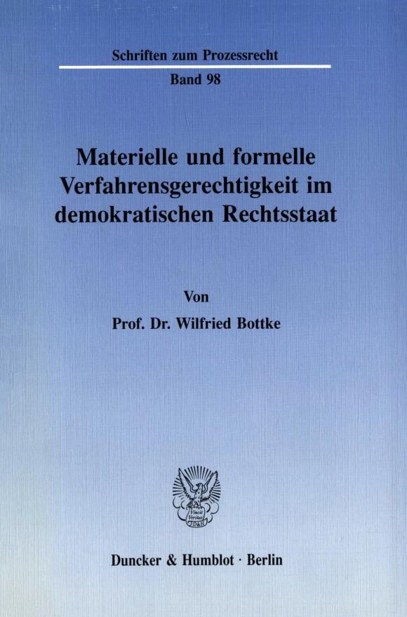 Cover Materielle und formelle Verfahrensgerechtigkeit im demokratischen Rechtsstaat