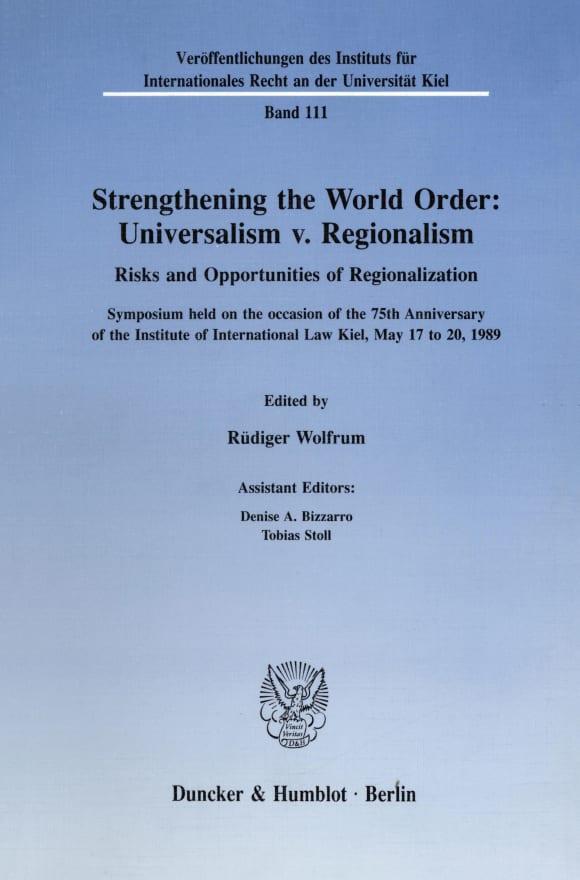 Cover Strengthening the World Order: Universalism v. Regionalism