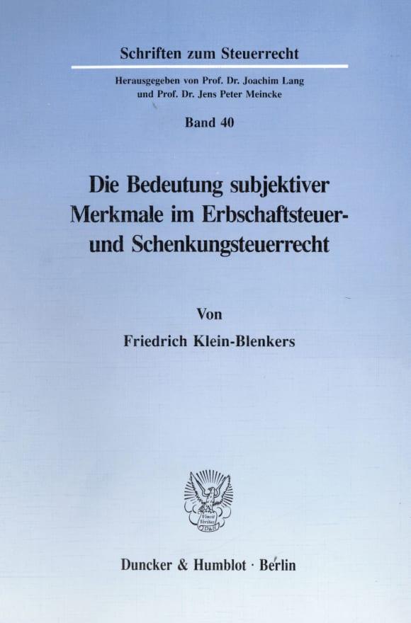 Cover Die Bedeutung subjektiver Merkmale im Erbschaftsteuer- und Schenkungsteuerrecht
