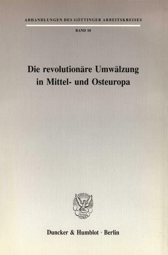 Cover Die revolutionäre Umwälzung in Mittel- und Osteuropa