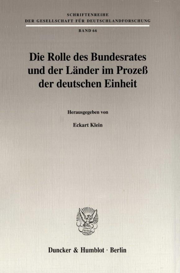 Cover Die Rolle des Bundesrates und der Länder im Prozeß der deutschen Einheit