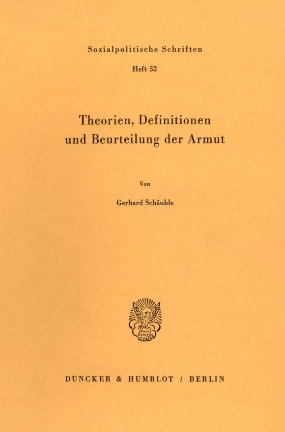 Cover Theorien, Definitionen und Beurteilung der Armut