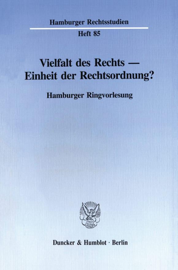 Cover Vielfalt des Rechts - Einheit der Rechtsordnung?