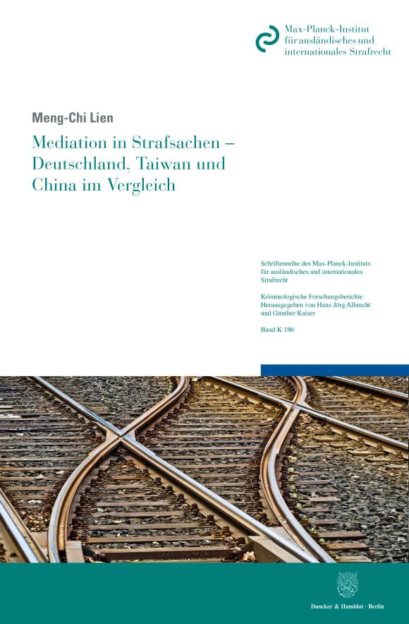 Cover Mediation in Strafsachen – Deutschland, Taiwan und China im Vergleich