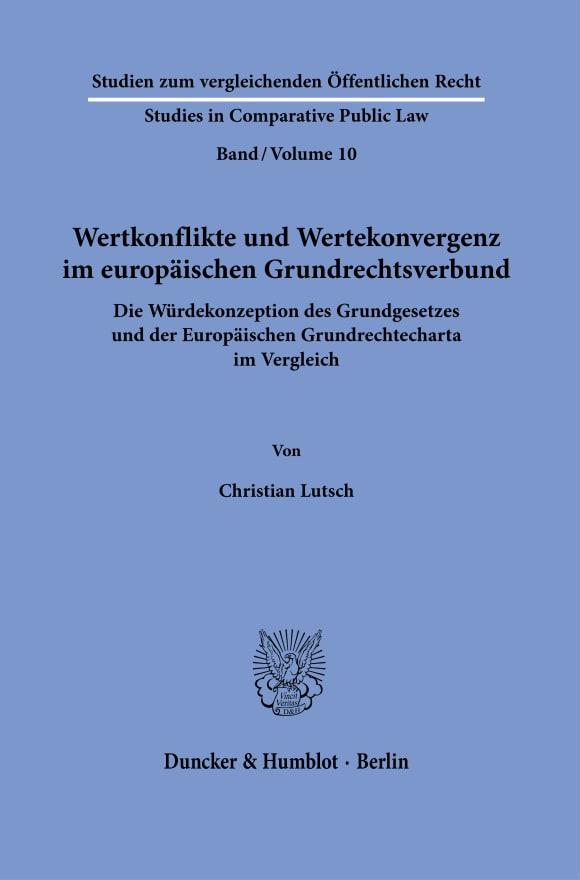 Cover Wertkonflikte und Wertekonvergenz im europäischen Grundrechtsverbund