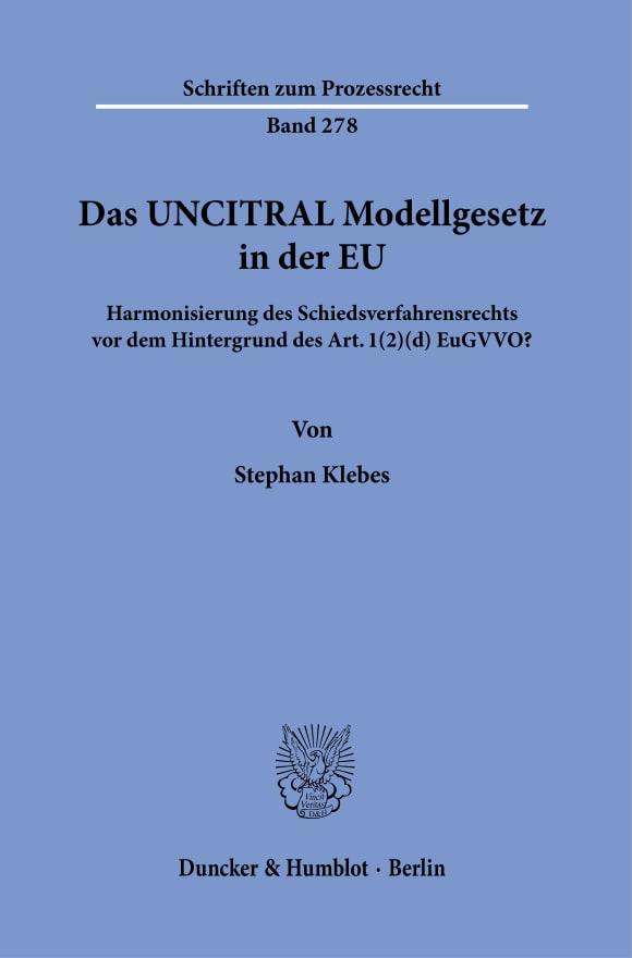 Cover Das UNCITRAL Modellgesetz in der EU