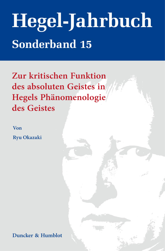 Cover Zur kritischen Funktion des absoluten Geistes in Hegels Phänomenologie des Geistes
