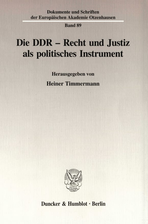 Cover Die DDR - Recht und Justiz als politisches Instrument
