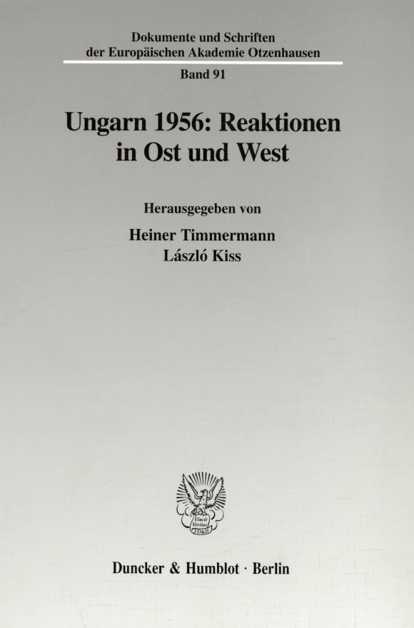 Cover Ungarn 1956: Reaktionen in Ost und West