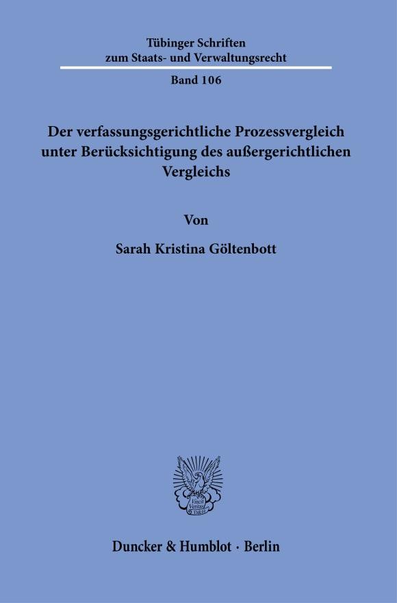 Cover Der verfassungsgerichtliche Prozessvergleich unter Berücksichtigung des außergerichtlichen Vergleichs