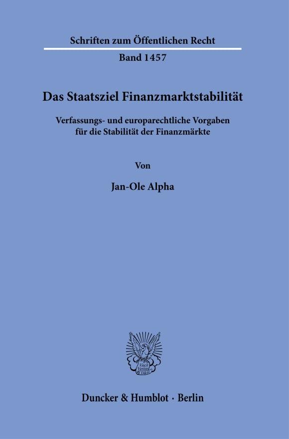 Cover Das Staatsziel Finanzmarktstabilität