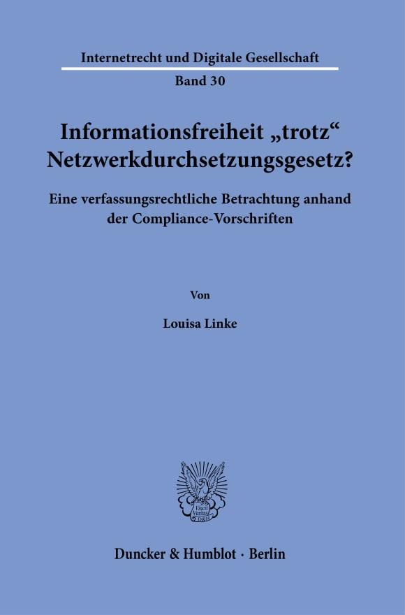 Cover Informationsfreiheit ›trotz‹ Netzwerkdurchsetzungsgesetz?