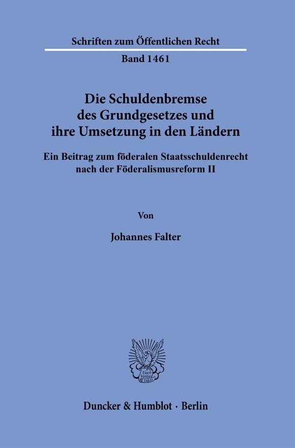 Cover Die Schuldenbremse des Grundgesetzes und ihre Umsetzung in den Ländern