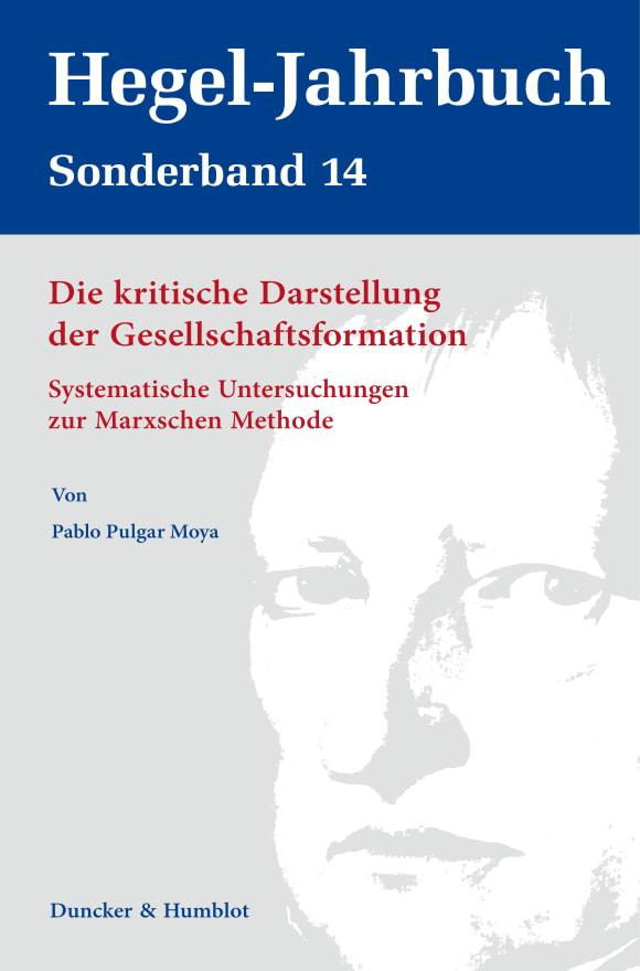 Cover Die kritische Darstellung der Gesellschaftsformation
